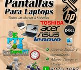 Servicio especializado en cambio de Pantallas de laptops hp/dell/toshiba/acer/asus/lenovo/mac